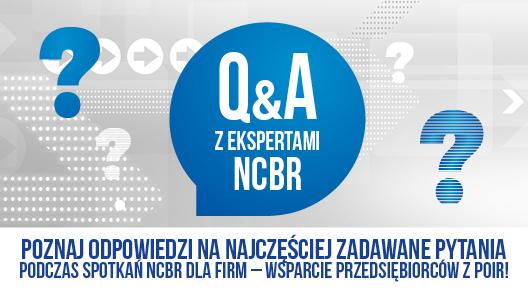 Odpowiedzi na najczęściej zadawane pytania podczas spotkań NCBR