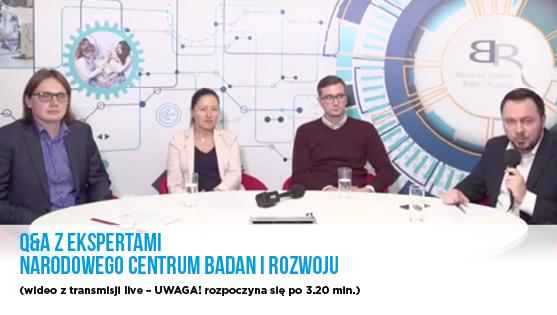 Q&A z ekspertami NCBR - video z transmisji live, rozpoczyna się po 3.20 minucie
