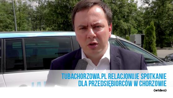 Tubachorzowa.pl relacjonuje spotkanie dla przedsiębiorców w Chorzowie- video.