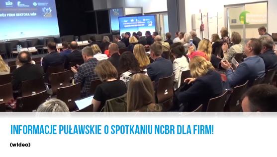 Informacje puławskie o spotkaniu NCBR dla firm - video