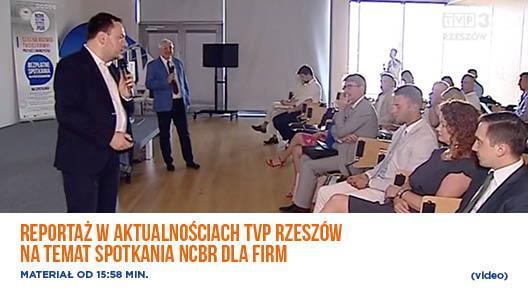 Reportaż w aktualnościach TVP Rzeszów na temat spotkania NCBR dla firm- video.