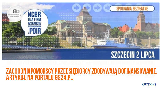 Zachodniopomorscy przedsiębiorcy zdobywają dofinansowanie – artykuł na portalu GS24.pl